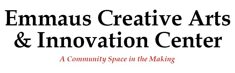 Emmaus Creative Arts & Innovation Center